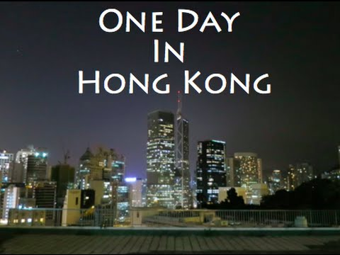One Day In Hong Kong (Part One)