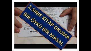 2  SINIF KİTAP OKUMA 1 MASAL 1 ÖYKÜ