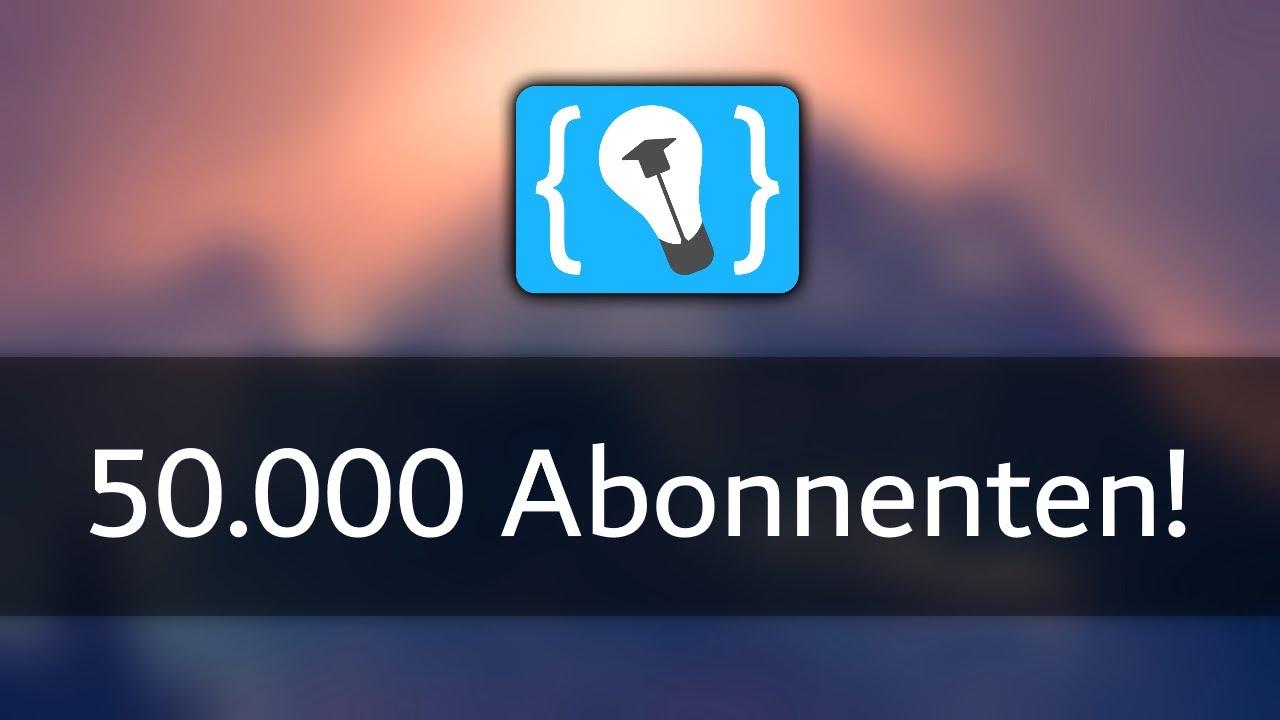 Vielen Dank für 50.000 Abonnenten!