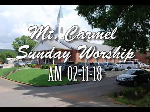 02-11-18 (AM) Mt. Carmel Baptist Church