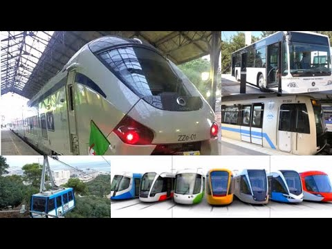 URBAN TRANSPORT IN ALGERIA (Trains,Metro,Trams,Buses,CableCars) ❌ المواصلات في الجزائر