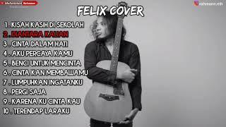 Felix [Cover] Album 2020 Terbaru ter hits
