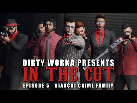 IN THE CUT || Episode 5 || The Bianchi Crime Family