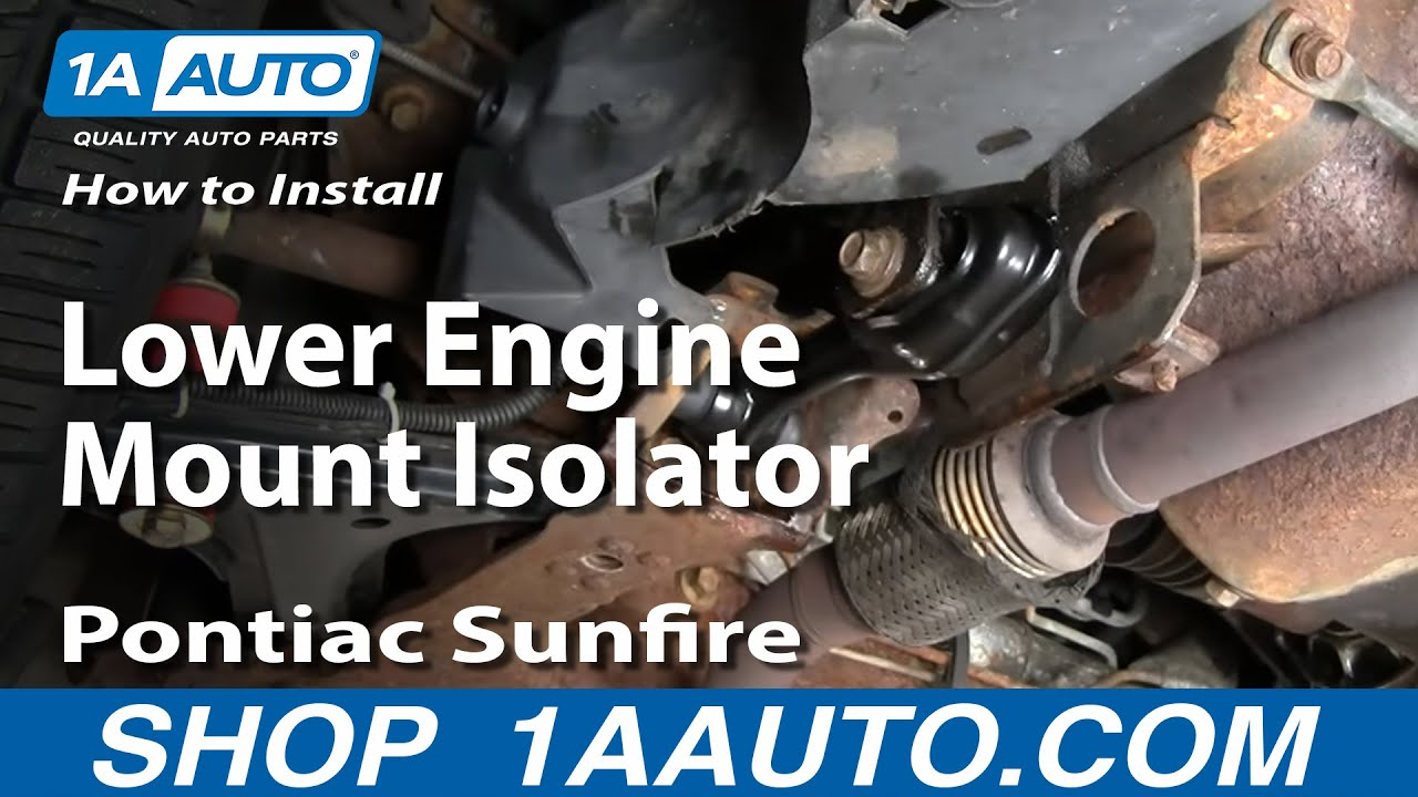 How To Install Replace Lower Engine Mount Isolator Cavalier Sunfire 9505 1AAuto  YouTube