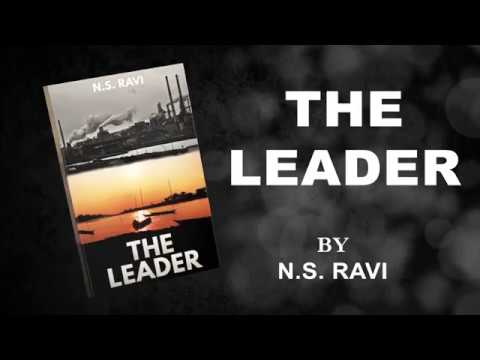 The Leader by N.S Ravi | Official Trailer
