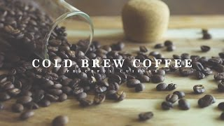 Cold Brew Coffee ☆ コールドブリューコーヒーの作り方 thumbnail