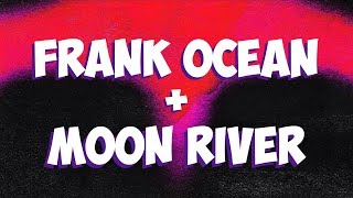 Frank Ocean + Moon River: History of a Song MP3