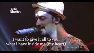 Man Amadeam - Full english translation - Gul panra and Atif Aslam - Coke Studio S8 E3