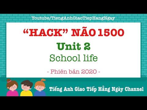 sách hack não 1500 từ vựng tiếng anh tiki - Hack Não 1500 Từ Vựng Tiếng Anh Unit 2: School Life [Phiên Bản 2020]