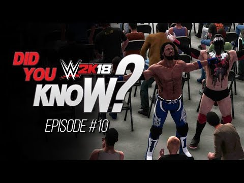 WWE 2K18 Did You Know? Crowd Glitch, TNA Theme Music & Alternate Animations (Episode 10)