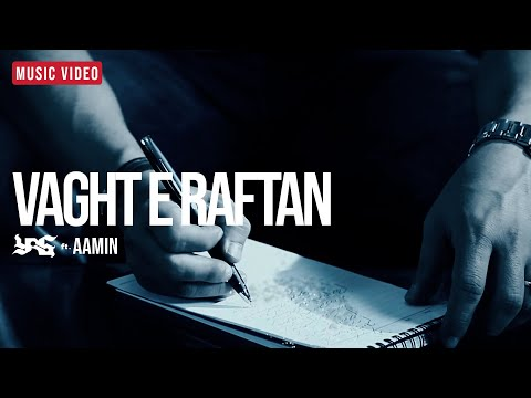 VAGHTE RAFTAN - YAS Feat. AaMin (Time To Leave) [OFFICIAL VIDEO]