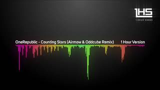 OneRepublic - Counting Stars (Airmow & Oddcube Remix) [1 Hour Version]