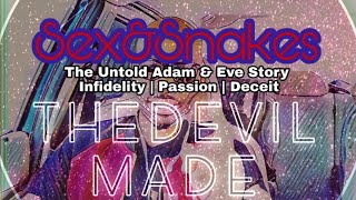 Sex & Snakes | The Untold Story of Adam & Eve #KingJaieLive