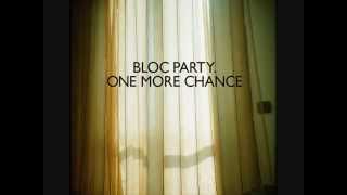 Bloc Party - One More Chance Instrumental (Extended Mix)