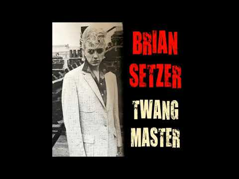 Brian Setzer  Twang Master 2015  Full Album