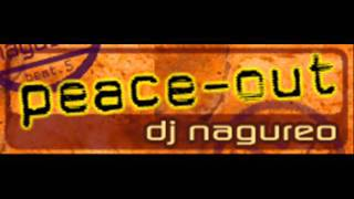 dj nagureo - peace-out (HQ)