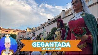 Les Santes 2018 - Gegantada