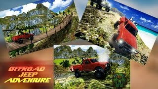 OffRoad Jeep Adventure 2016 - HD Android Gameplay - Off-road games - Full HD Video (1080p)