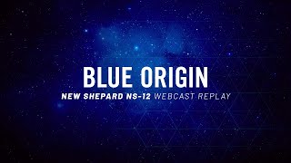 Replay of NS-12 Live Webcast