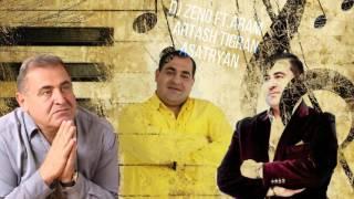 Download [Vol.2] DJ ZENO ft. Aram Artash Tigran Asatryan Dnace Mix 2017 ( Shaxov Shuxov Sharan ) HD Mp3 and Videos