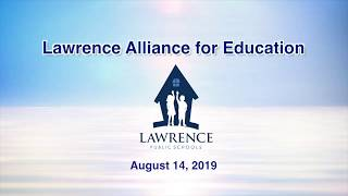 Lawrence Alliance for Education - August 2019