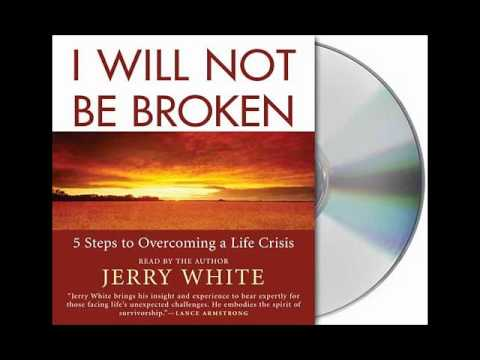 I Will Not Be Broken by Jerry White--Audiobook Excerpt