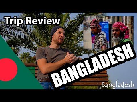 BANGLADESH Travel Summary /Trip Review /My Impressions /Opinion /Experiences/ Dia Show