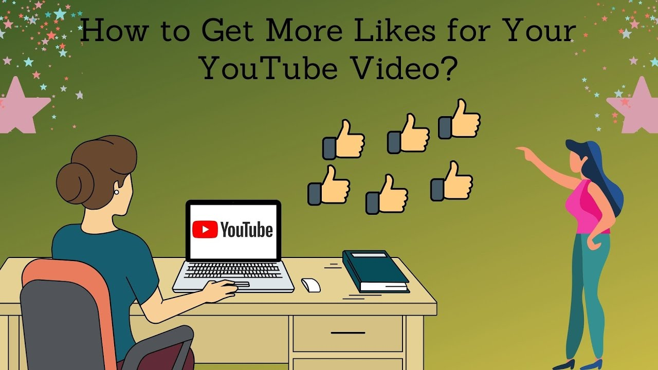 How to Get More Likes for Your YouTube Video?