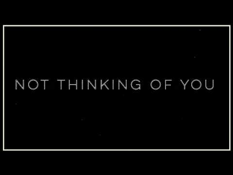 The Royal - Not Thinking of You (Official Lyric Video)