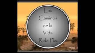LCVRP - Los Caminos de la Vida RolePlay.