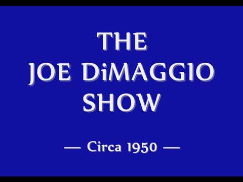 THE JOE DiMAGGIO SHOW (CIRCA 1950)