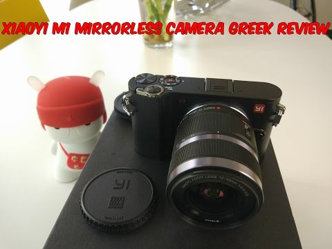 Xiaoyi M1 Mirrorless Camera [Greek Review]