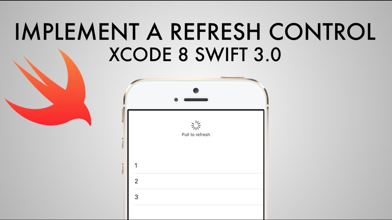 How To Implement A Refresh Control In Xcode 8 (Swift 3 0)
