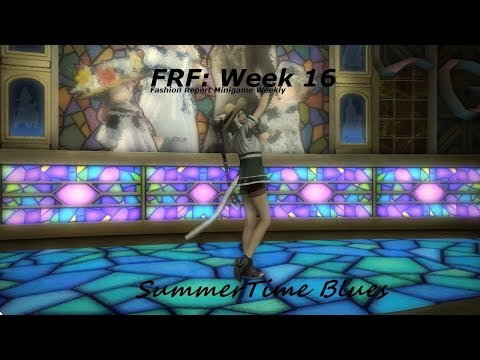 FFXIV: Fashion Report Friday - Week 16 - Theme : Summertime Blues