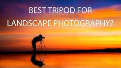 Best Tripod for Landscape Photography?