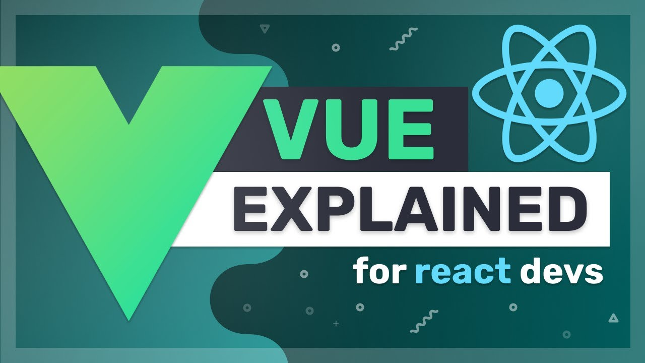 Vue Explained to React Developers in 6 Mins