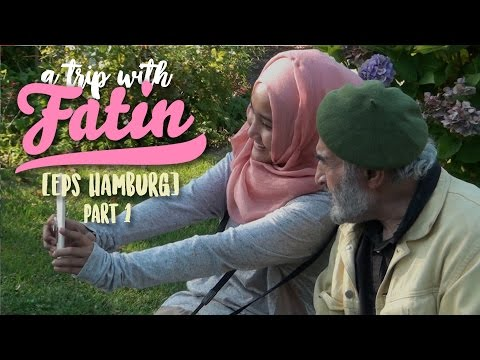A Trip with Fatin Eps Hamburg [Part 1]