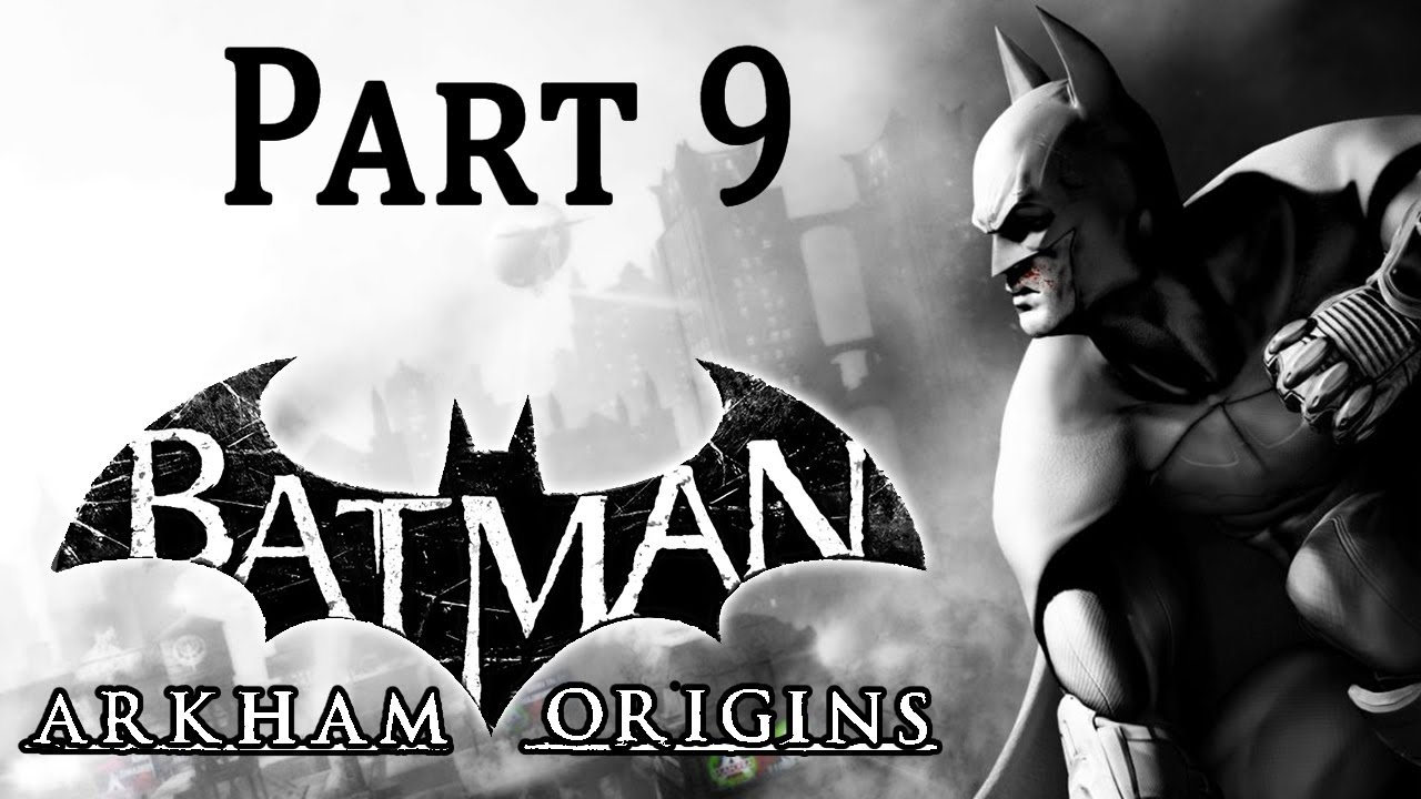 Batman Arkham Origins Walkthrough Gameplay - Part 9 PS3 ...