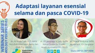 Adaptasi layanan esensial selama dan pasca COVID-19