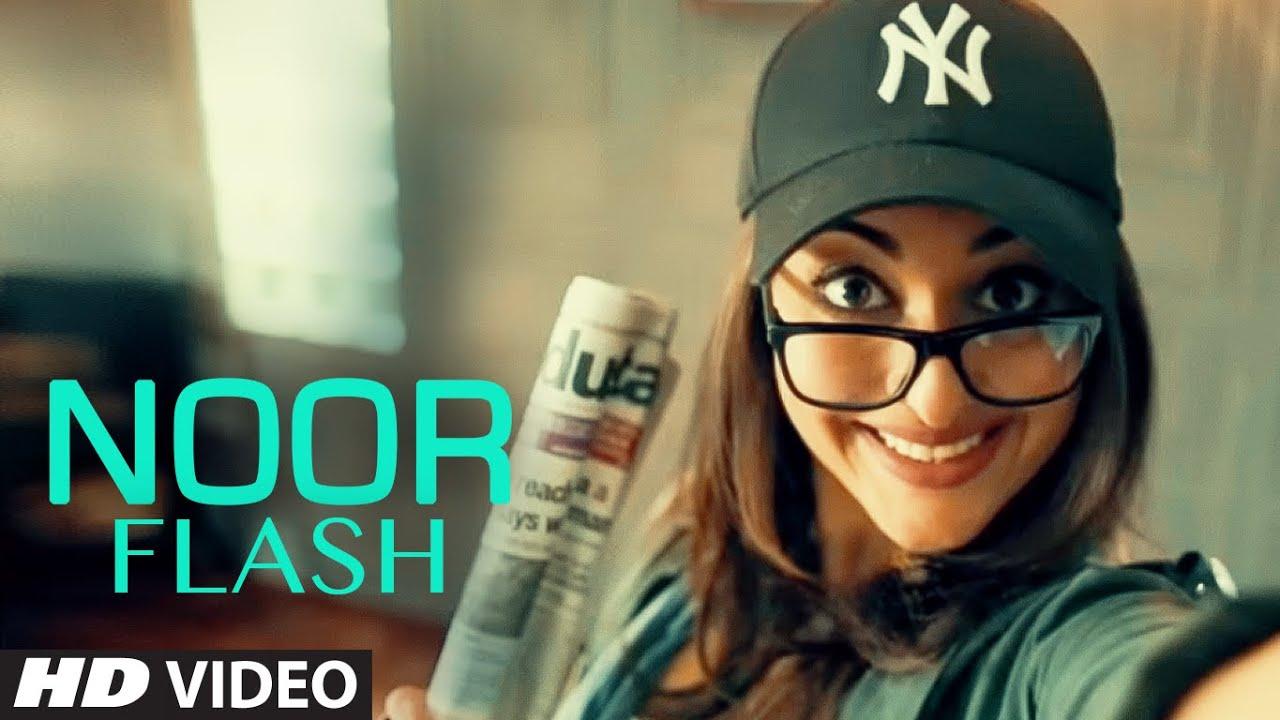Noor flash video sonakshi sinha noor t series youtube New all hd video
