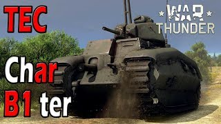 War Thunder - Char B1 ter - History and Preliminary Thoughts