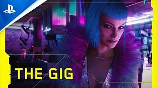 Cyberpunk 2077 - The Gig | PS4