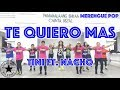 Download Te Quiero Mas | Tini Ft  NAcho | | Zumba® | Ultimate Buddies