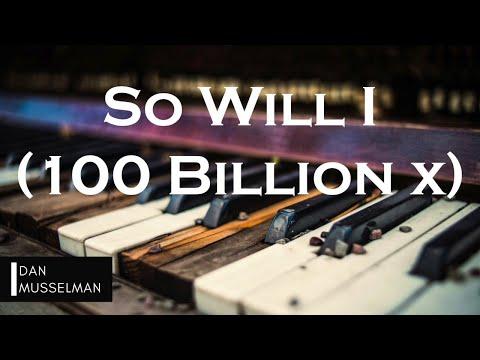 SO WILL I (100 BILLION X)   Hillsong United. Instrumental Piano Cover.