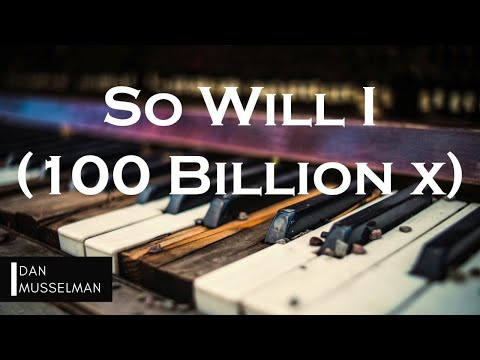 SO WILL I (100 BILLION X) | Hillsong United. Instrumental Piano Cover.