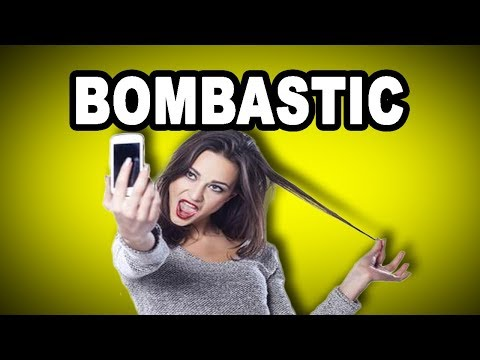 Learn English Words: BOMBASTIC - Meaning, Improve Your Vocabulary with Pictures and Examples