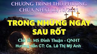 HTTL PHAN THIẾT - Chương Trình Thờ Phượng Chúa - 03/10/2021