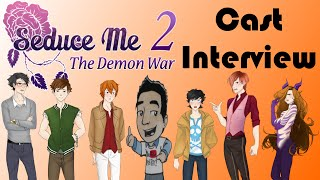 Seduce Me 2: The Demon War - Cast Interview