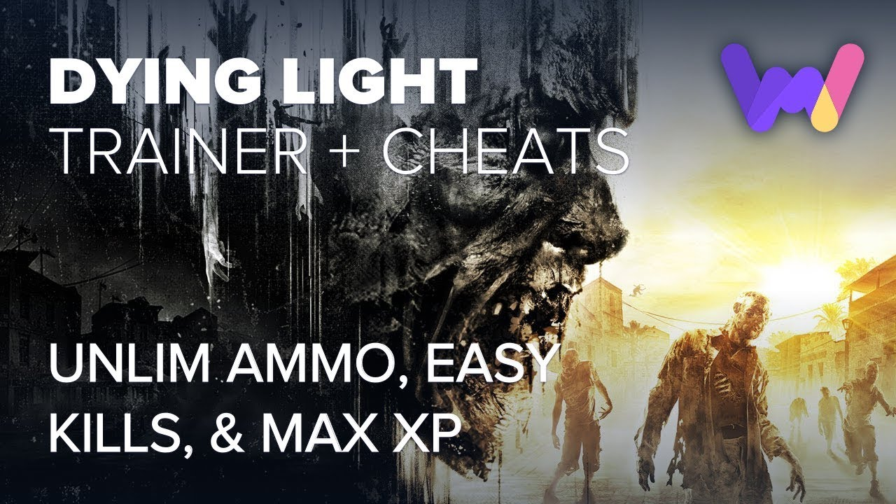 Dying Light Trainer +35 (Ft  Unlimited Ammo, Easy Kills, Max XP)