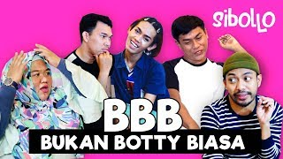 SIBOLLO - BBB 'BUKAN BOTTY BIASA' EPS. 5 Video